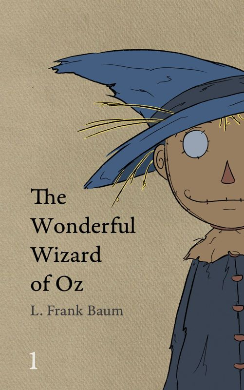 The cover of OZ book one, showing the Scarecrow